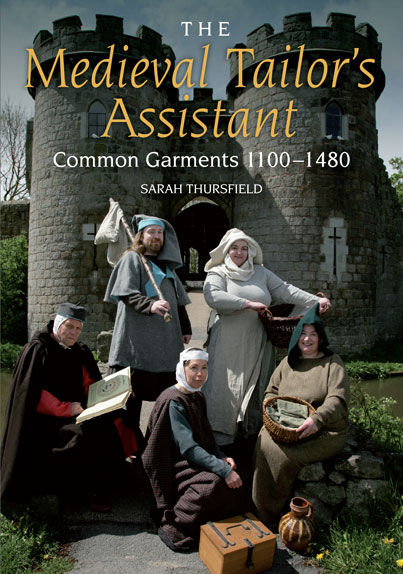 The Medieval Tailor's Assistant, 2nd Ed.