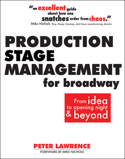 Production Stage Management for Broadway